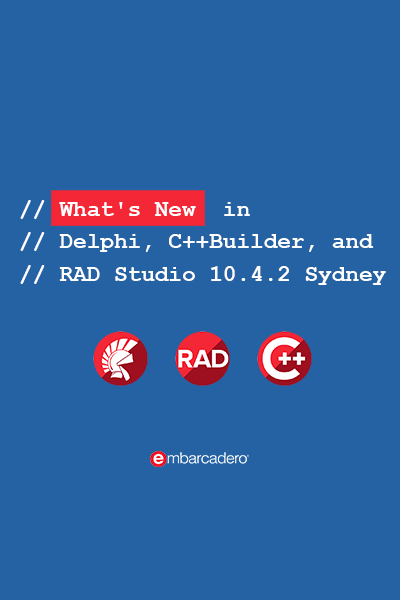 47 Banner  Whats New  In Delphi Cbuilder And Rad Studio 1 400x600